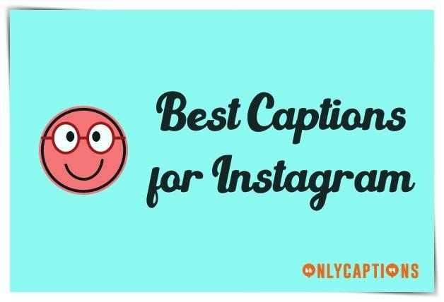 Best Captions for Instagram Ever 2020 - Best IG Captions