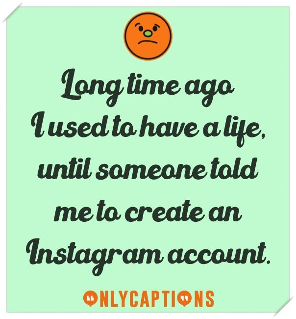 Best cute Instagram captions on life