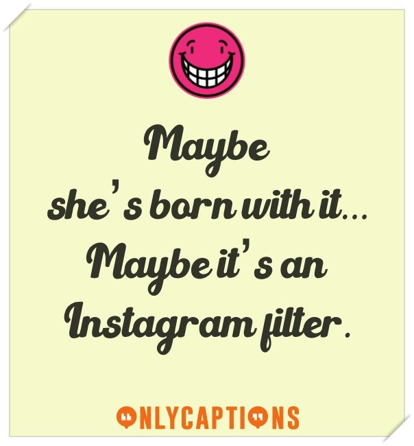 Best selfie captions for Instagram on beauty camera (filters)