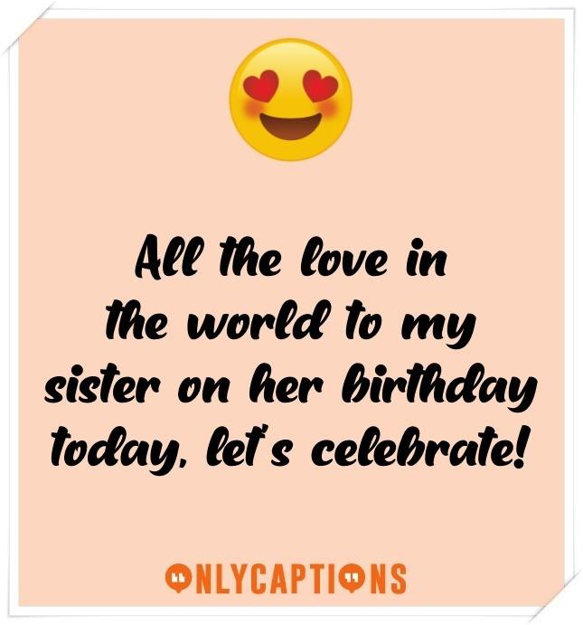 Sister's Birthday Captions for Instagram (2021)