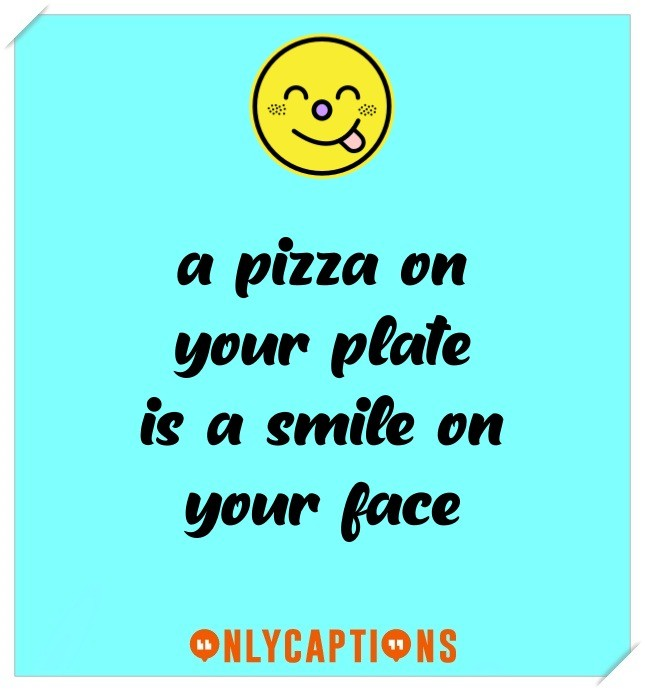 Pizza Captions For Instagram (2021)
