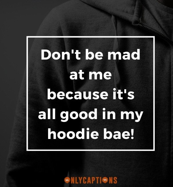 Funny Hood Captions For Instagram (2021)