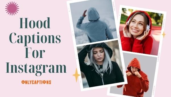 Hood Captions for Instagram 2021