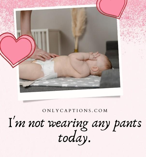 More Diaper Caption Ideas For Babies (2021)