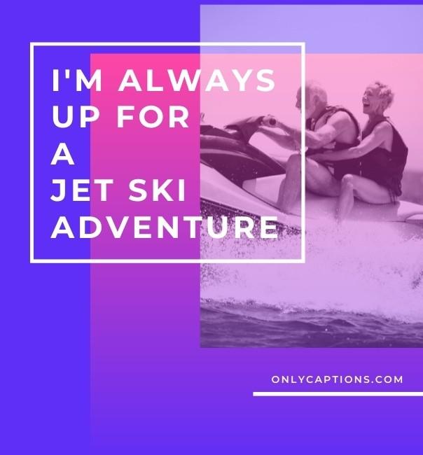 More Instagram Caption Ideas For jet Ski Pictures (2021)