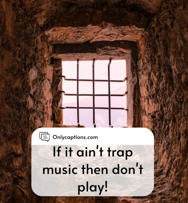 Trap Music Captions For Instagram 2021