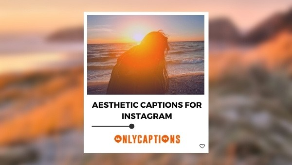 Aesthetic Captions for Instagram 2021