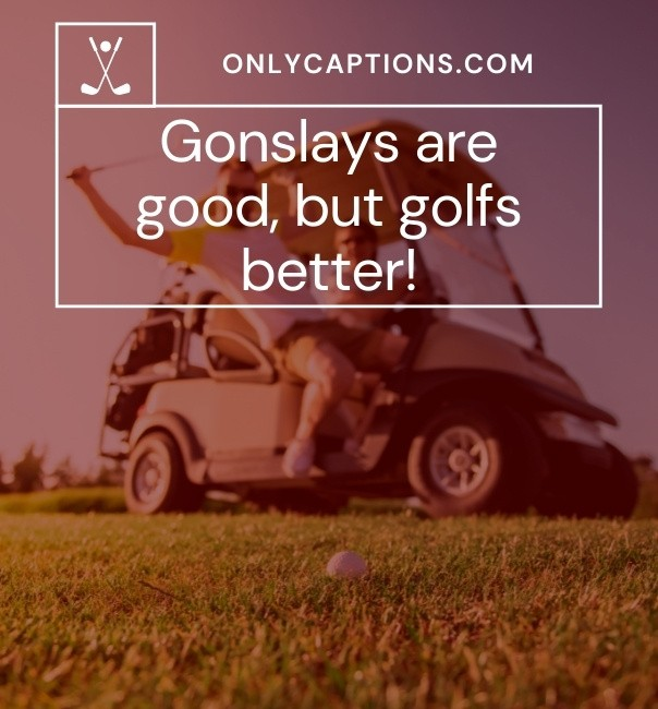 Cute Golf Captions For Instagram 2021