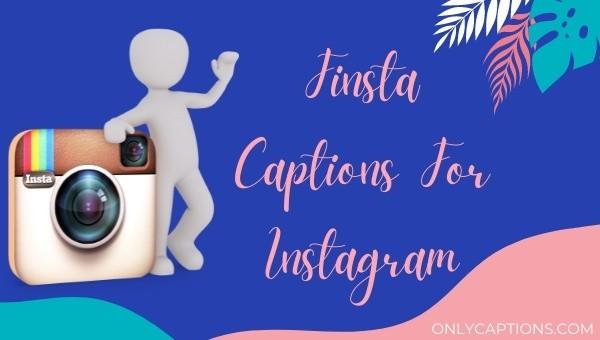Finsta Captions For Instagram 2021