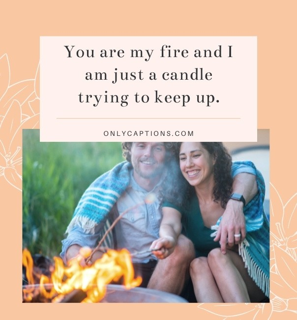 Fire Instagram Captions For Couples (2021)