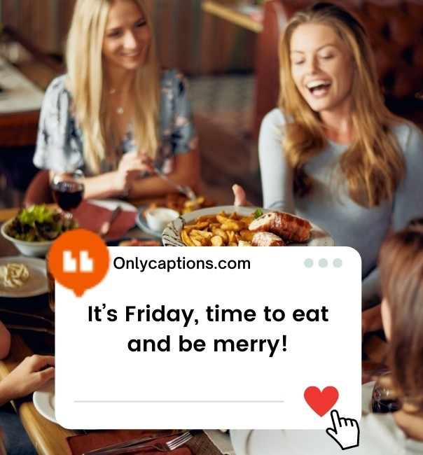 Friday Night Dinner Captions For Instagram 2021