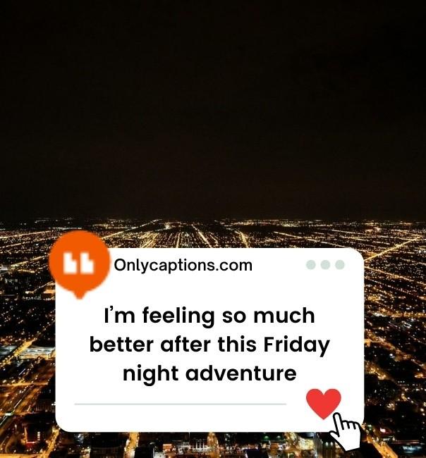 Friday Night Lights Instagram Captions 2021