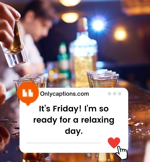 Friday Vibes Captions For Instagram 2021