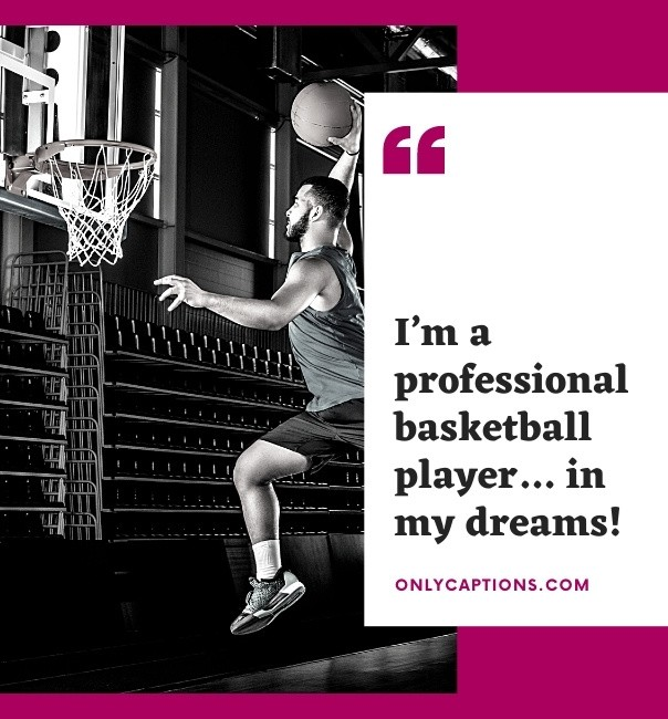 Funny Basketball Captions For Instagram 2021