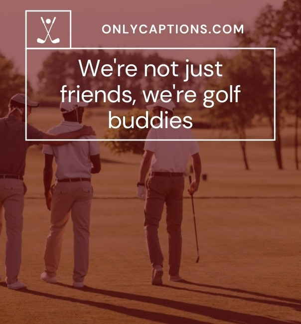 Golf Instagram Captions For Friends 2021