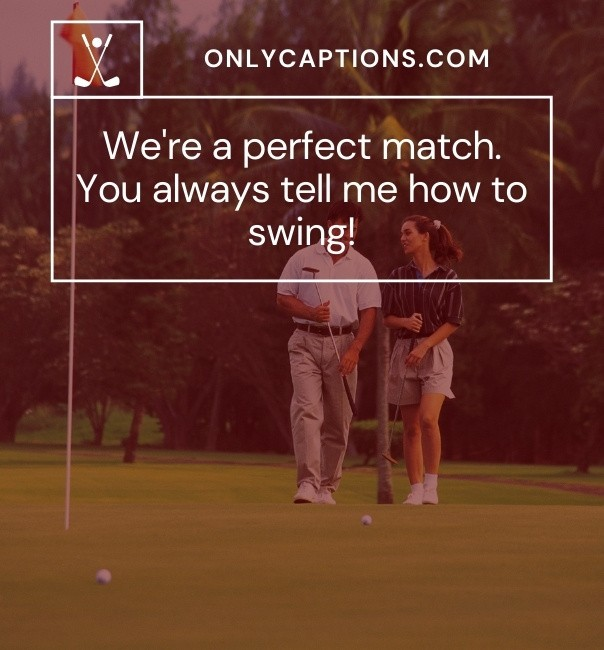 cute couple golf Captions For Instagram 2021