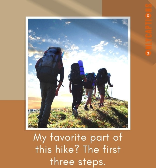 Funny Hiking Captions For Instagram 2021