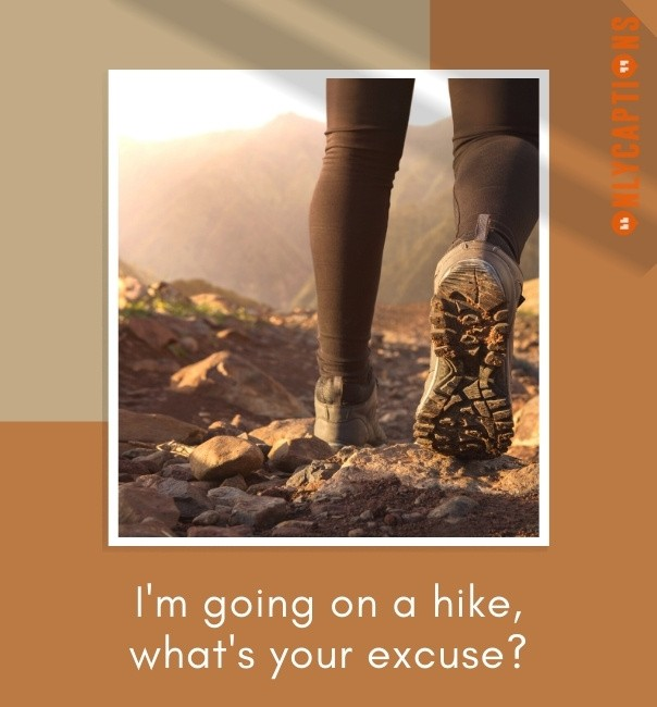 Hiking Pun Captions For Instagram 2021